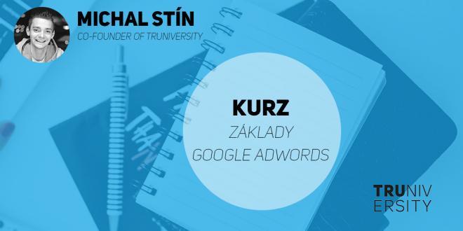 Kurz_zaklady_google_adwords_truniversity
