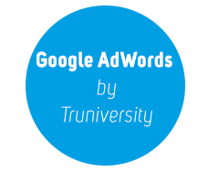 Google AdWords By Truniversity