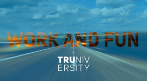 Work & Fun - Road Trip by Truniversity